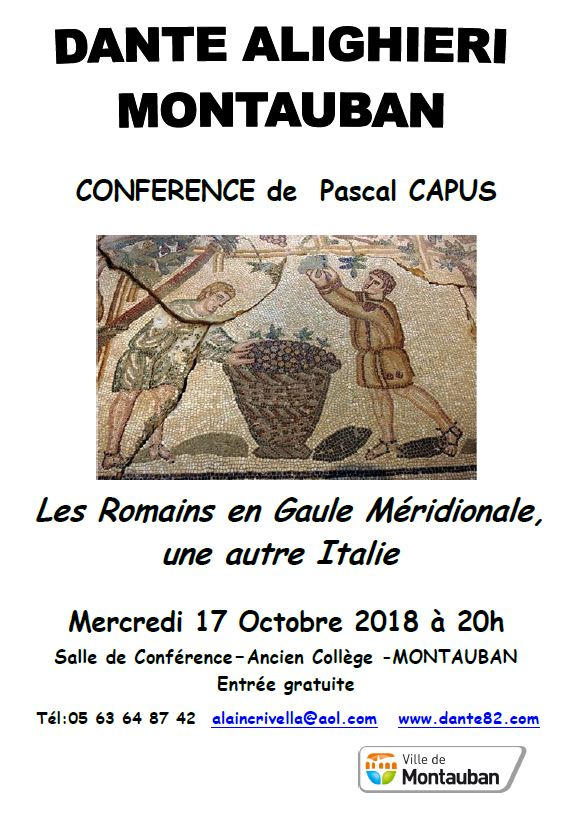 CONFERENCE de  Pascal CAPUS Les Romains en Gaule Méridionale, une autre Italie